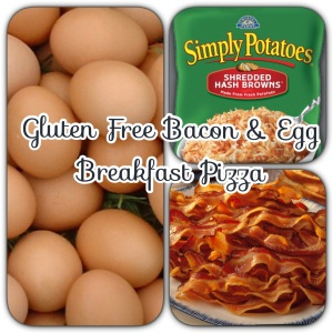 Gluten Free Bacon & Egg Breakfast Pizza